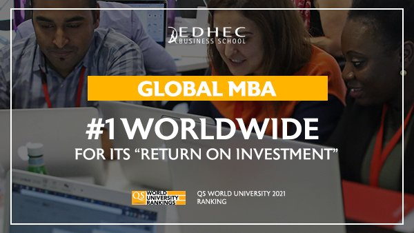 EDHEC Global MBA ranks 1 World Return Investment QS Ranking 2021